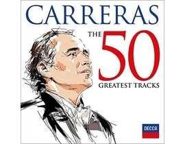 Carreras Jose - 50 Greatest Tracks,2CD