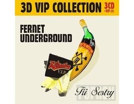 Tři Sestry - Fernet Underground VIP collection, CD