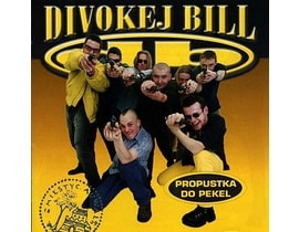 Divokej Bill - Propustka do pekel, CD