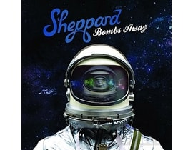 Sheppard - Bombs Away, CD