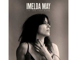 Imelda May  Life Love Flesh Blood, CD
