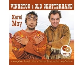 Pavel Liška, Tomáš Matonoha - Vinnetou & Old Shatterhand (Karel May), 2CD