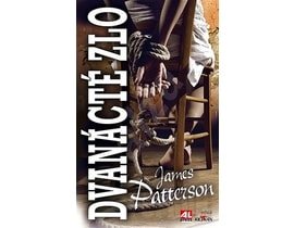 James Patterson - Dvanácté zlo, KNIHA