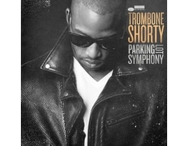 Trombone Shorty Parking Lot Symphony, CD