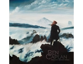 Ben Caplan - Birds With Broken Wings, CD