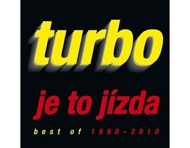 Turbo - Je to jízda / Best Of 1990 - 2010, CD