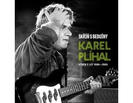Plíhal Karel - Skříň s beduiny/Best of, CD