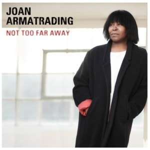 Armatrading, Joan :Not Too Far Away, CD