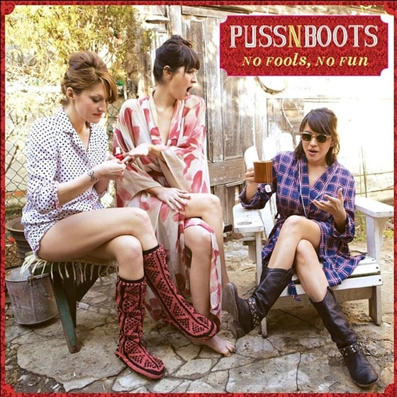 Puss N Boots - No Fools, No Fun, CD