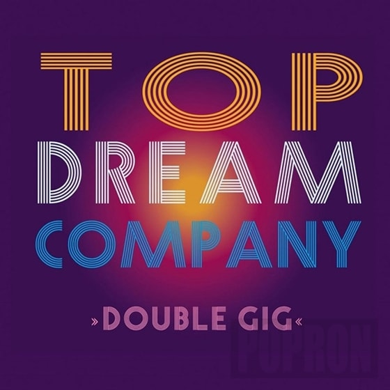 Top Dream Company - Double GIG, CD
