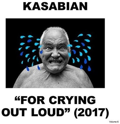 Kasabian For Crying Out Loud , CD