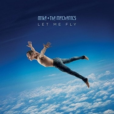 Mike And The Mechanics  Let Me Fly, CD