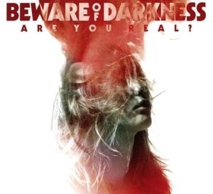 Beware Of Darkness - Are You Real ?, CD